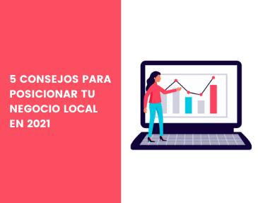 consejos-posicionar-negocio-local-2021
